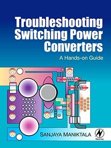Troubleshooting Switching Power Converters: A Hands-on Guide(Hardcover)-cover