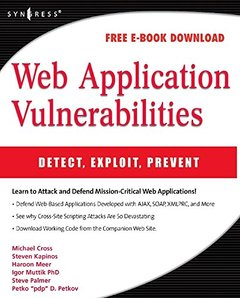 Web Application Vulnerabilities: Detect, Exploit, Prevent-cover
