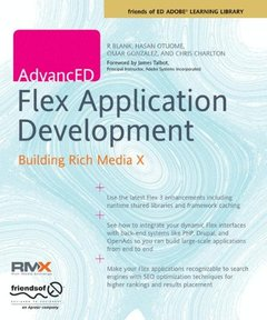 Advanced FLEX Application Development: Building Rich Media X (Paperback)-cover