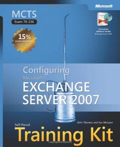MCTS Self-Paced Training Kit (Exam 70-236): Configuring Microsoft  Exchange Server 2007 (Hardcover)-cover