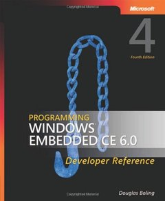 Programming Windows Embedded CE 6.0 Developer Reference, 4/e (Paperback)-cover