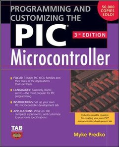 Programming and Customizing the PIC Microcontroller, 3/e (Paperback)-cover