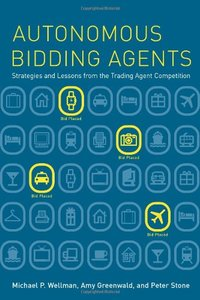 Autonomous Bidding Agents: Strategies and Lessons from the Trading Agent Competition (Hardcover)-cover