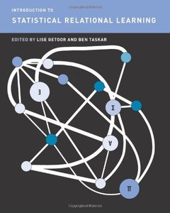 Introduction to Statistical Relational Learning (Hardcover)-cover