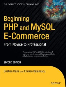 Beginning PHP and MySQL E-Commerce: From Novice to Professional, 2/e-cover