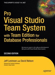 Pro Visual Studio 2005 Team System with DBPro, 2/e-cover