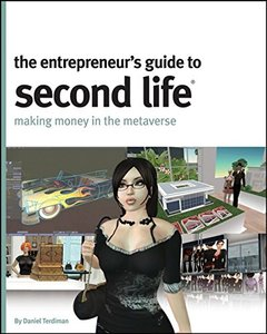 Entrepreneur's Guide to Second Life: Making Money in the Metaverse-cover
