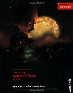 Learning Autodesk Maya 2008: The Special Effects Handbook (Paperback)-cover