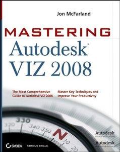 Mastering Autodesk VIZ 2008 (Paperback)-cover