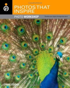 Photos That Inspire Photo Workshop: Develop Your Digital Photography Talent (Paperback)-cover