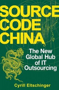 Source Code China: The New Global Hub of IT Outsourcing-cover