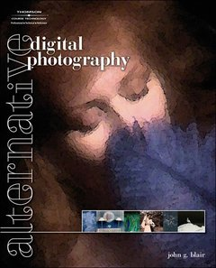 Alternative Digital Photography (Paperback)-cover