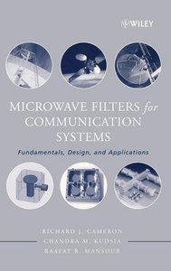 Microwave Filters for Communication Systems: Fundamentals, Design and Applications-cover