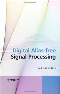 Digital Alias-free Signal Processing (Hardcover)-cover