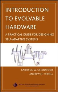 Introduction to Evolvable Hardware: A Practical Guide for Designing Self-Adaptive Systems-cover