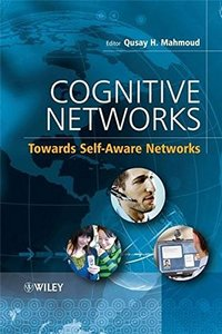 Cognitive Networks: Towards Self-Aware Networks-cover