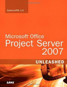 Microsoft Office Project Server 2007 Unleashed-cover