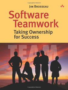 Software Teamwork: Taking Ownership for Success in Software Development-cover