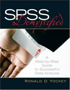 SPSS Demystified: A Step-by -Step Guide to Successful Data Analysis-cover