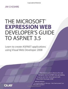 The Microsoft Expression Web Developer's Guide to ASP.NET 3.5: Learn to create ASP.NET applications using Visual Web Developer 2008-cover
