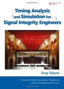 Timing Analysis and Simulation for Signal Integrity Engineers (Hardcover)-cover