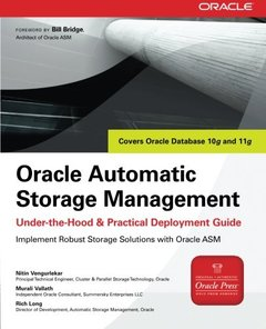 Oracle Automatic Storage Management: Under-the-Hood & Practical Deployment Guide-cover