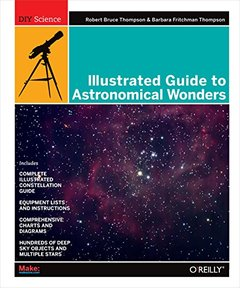 Illustrated Guide to Astronomical Wonders: From Novice to Master Observer-cover