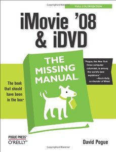 iMovie'08 & iDVD: The Missing Manual-cover