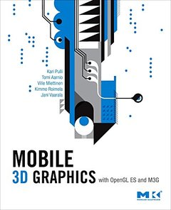 Mobile 3D Graphics: with OpenGL ES and M3G-cover