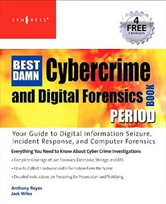 The Best Damn Cybercrime and Forensics Book Period-cover