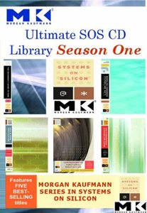 Ultimate SOS CD Library Season 1: Morgan Kaufmann Systems on Silicon-cover