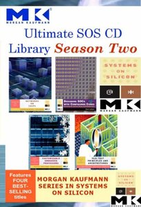 Ultimate SOS CD Library Season 2: Morgan Kaufmann Systems on Silicon-cover