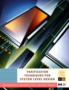 Verification Techniques for System-Level Design (Hardcover)-cover