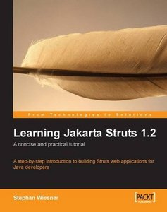 Learning Jakarta Struts 1.2: a concise and practical tutorial (Paperback)-cover