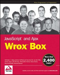 JavaScript and Ajax Wrox Box, 2/e: Professional JavaScript for Web Developers, Professional Ajax, Pro Web 2.0, Pro Rich Internet Applications-cover