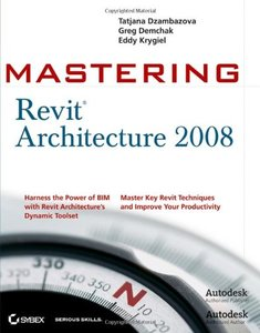 Mastering Revit Architecture 2008 (Paperback)-cover