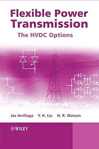 Flexible Power Transmission: The HVDC Options-cover