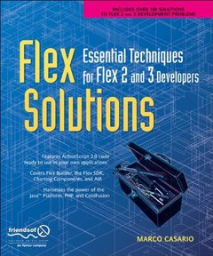 Flex Solutions: Essential Techniques for Flex 2 and 3 Developers (Paperback)-cover