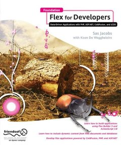 Foundation Flex for Developers: Data-Driven Applications with PHP, ASP.NET, ColdFusion, and LCDS (Paperback)-cover