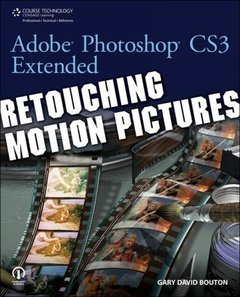 Adobe Photoshop CS3 Extended: Retouching Motion Pictures