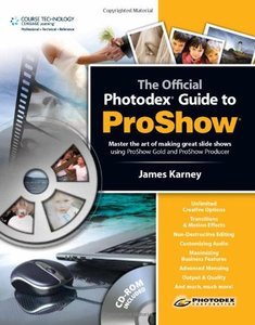 The Photodex Official Guide to ProShow (Paperback)-cover