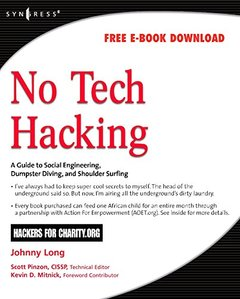 No Tech Hacking: A Guide to Social Engineering, Dumpster Diving, and Shoulder Surfing-cover