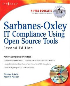 Sarbanes-Oxley IT Compliance Using Open Source Tools-Second Edition, 2/e-cover