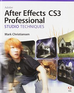 Adobe After Effects CS3 Professional Studio Techniques (Paperback)-cover