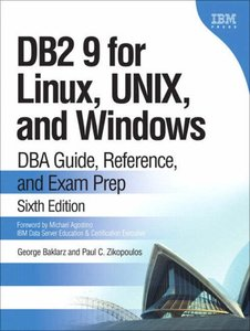 DB2 9 for Linux, UNIX, and Windows: DBA Guide, Reference, and Exam Prep, 6/e (Hardcover)-cover