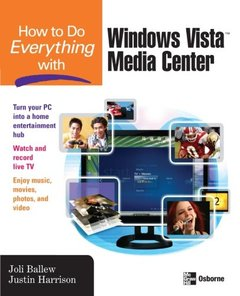 How to Do Everything with Windows Vista Media Center-cover