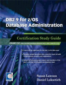 DB2 9 for z/OS Database Administration: Certification Study Guide-cover
