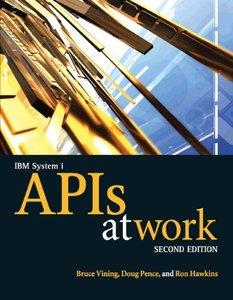 IBM System i APIs at Work (At Work series)