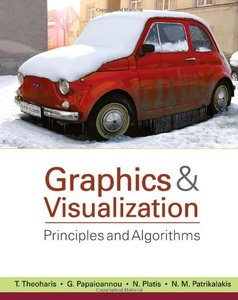 Graphics and Visualization: Principles & Algorithms-cover