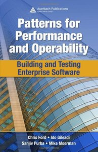 Patterns for Performance and Operability: Building and Testing Enterprise Software (Hardcover)-cover